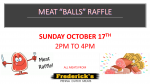 """Meat 'Balls"""" Raffle October 17th 2pm to 4pm"""
